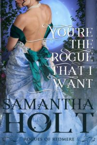 Book Cover: You're the Rogue That I Want